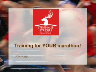 Training for YOUR marathon!
