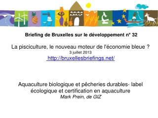 Aquaculture biologique et pêcheries durables – label écologique et certification en aquaculture