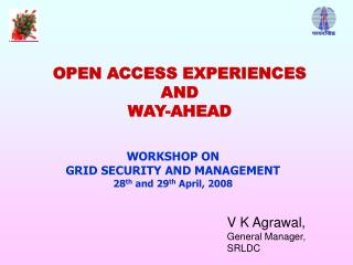 OPEN ACCESS EXPERIENCES  AND WAY-AHEAD