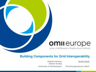 Building Components for Grid Interoperability