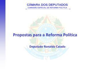 Deputado Ronaldo Caiado
