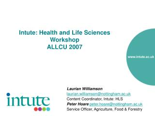 Intute: Health and Life Sciences Workshop  ALLCU 2007