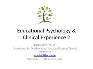 Educational Psychology &  Clinical Experience 2