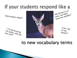 If your students respond like a
