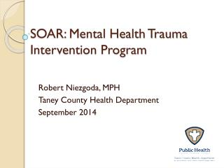 SOAR: Mental Health Trauma Intervention Program