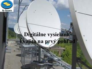 Digitálne vysielanie kvalita na prvý pohľad