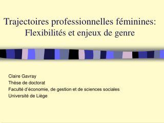 Trajectoires professionnelles féminines: Flexibilités et enjeux de genre