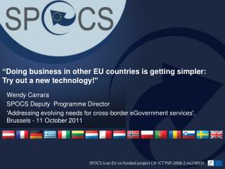 """ Doing business in other EU countries is getting simpler: Try out a new technology!"""