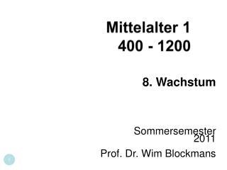 Mittelalter 1  400 - 1200