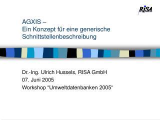 AGXIS –  Ein Konzept für eine generische Schnittstellenbeschreibung