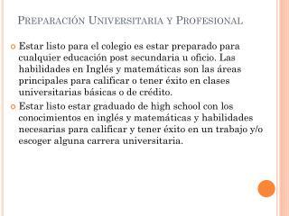Preparaci ón  Universitaria y Profesional