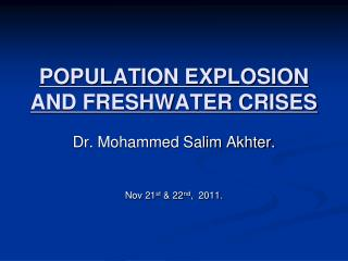 POPULATION EXPLOSION AND FRESHWATER CRISES