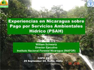 Experiencias en Nicaragua sobre Pago por Servicios Ambientales Hídrico (PSAH)