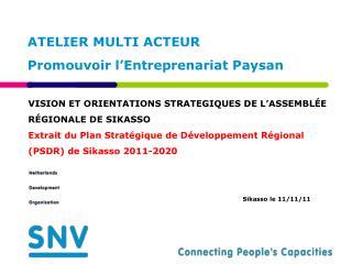 ATELIER MULTI ACTEUR  Promouvoir l'Entreprenariat Paysan