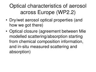 Optical characteristics of aerosol across Europe (WP2.2)
