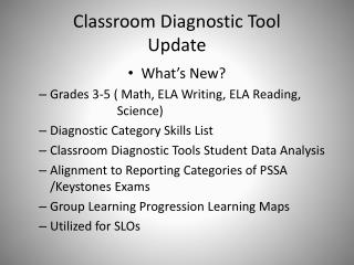 Classroom Diagnostic Tool Update