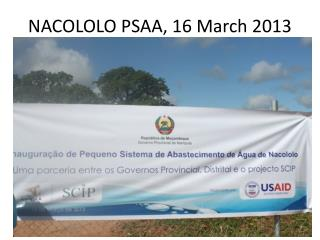 NACOLOLO PSAA, 16 March 2013