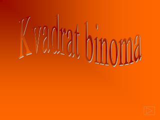 Kvadrat binoma