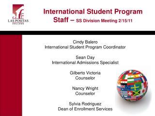 Cindy Balero International Student Program Coordinator Sean Day