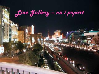 Line Gallery � nu i popart