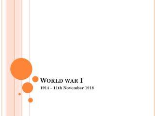 W orld war  I