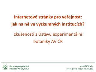 Jan Kolář, Ph.D. propagace a popularizace vědy