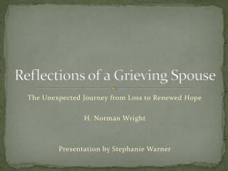 Reflections of a Grieving Spouse