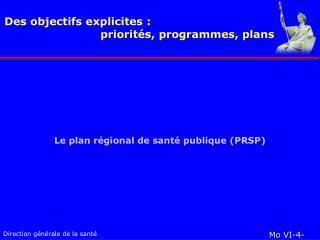 Le plan régional de santé publique (PRSP)