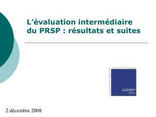L��valuation interm�diaire du PRSP : r�sultats et suites