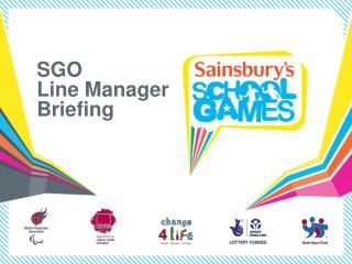 SGO Line Manager Briefing