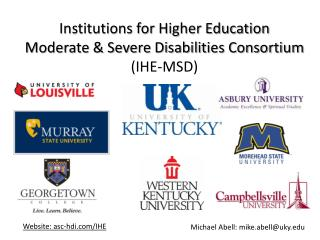 Institutions for Higher Education Moderate & Severe Disabilities Consortium  (IHE-MSD)