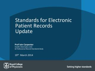 Standards for Electronic Patient Records Update