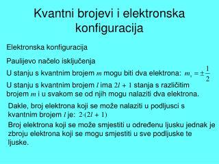 Kvantni brojevi i elektronska konfiguracija