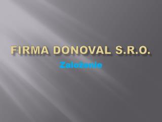 Firma  Donoval  s.r.o.
