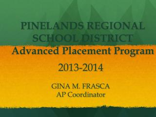 PINELANDS REGIONAL SCHOOL DISTRICT  Advanced Placement Program