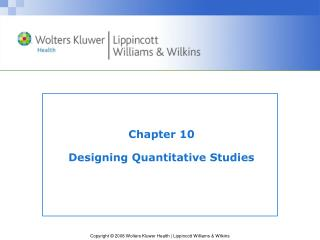 Chapter 10 Designing Quantitative Studies