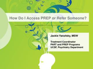 How Do I Access PREP or Refer Someone?