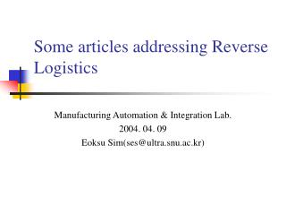 Some articles addressing Reverse Logistics