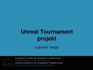 Unreal Tournament projekt