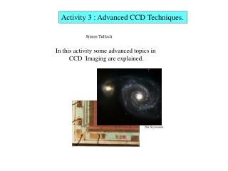 Activity 3 : Advanced CCD Techniques.