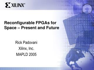 Reconfigurable FPGAs for Space – Present and Future