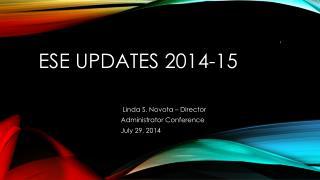 ESE Updates 2014-15