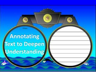 Annotating  Text to Deepen Understanding