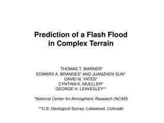 Prediction of a Flash Flood  in Complex Terrain THOMAS T. WARNER*