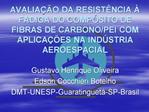 AVALIA  O DA RESIST NCIA   FADIGA DO COMP SITO DE FIBRAS DE CARBONO