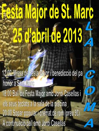 Festa Major de St. Marc 25 d'abril de 2013