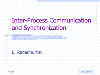 Inter-Process Communication and Synchronization
