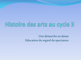 Histoire des arts au cycle 3