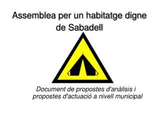 Assemblea per un habitatge digne de Sabadell