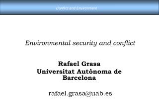 Environmental security and conflict